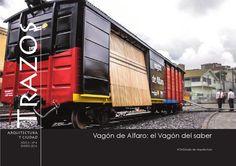 Diseño y transformación de un vagón de carga del ferrocarril ecuatoriano en un equipamiento itinerante con el objetivo de difundir el patrimonio, desarrollar el conocimiento y potenciar la creatividad de las personas vinculadas al mismo.