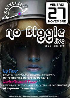Il Satellite di Rimini torna a incantare il venerdì sera con un nuovo evento Rock. Tanti ospiti e un nuovo live con i No Biggie.
