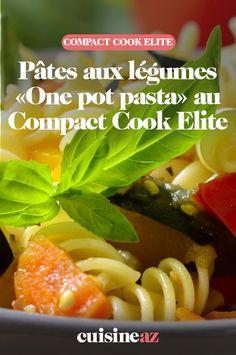 On peut cuisiner des one pot Pasta au Compact Cook Elite comme ici avec des légumes.  #recette#cuisine#pates#onepotpasta #robotculinaire #CompactCookElite