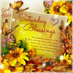 ✨Saturday Blessings!✨Psalm 147:4-5✨ God Bless✨
