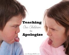 Teaching Our Children to Apologize. Simple suggestions for encouraging our children.