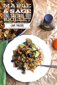 Maple & Sage Sausage Skillet {AIP, Paleo} - Adventures In Partaking