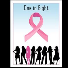 One in Eight. #PinkRibbon #BreastCancerAwareness