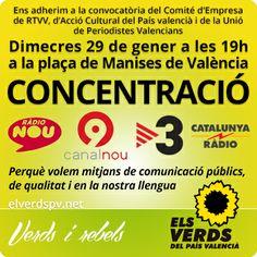 Dimecres 29 de gener, a les 19h, a la plaça de Manises de València. CONCENTRACIÓ per uns mitjans de comunicació públics, de qualitat i en la nostra llengua