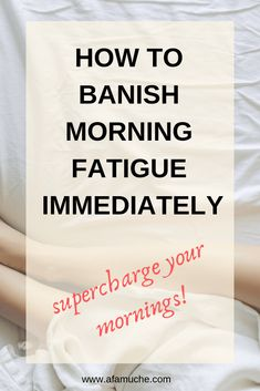 How To Supercharge Your Mornings, Banish Fatigue And Be Productive Healthy Morning Routine, Morning Habits, Morning Routines, Positive Mantras, Positive Affirmations, Thing 1, Night Routine, Morning Prayers, Morning Motivation
