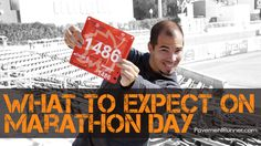 What to Expect on Marathon Day: A mile by mile breakdown of what you can expect on your FIRST or 10th marathon.