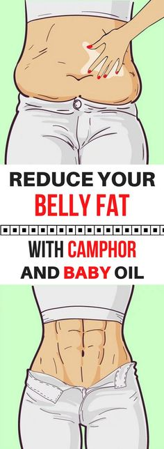 REDUCE YOUR BELLY FAT WITH CAMPHOR AND BABY OIL!