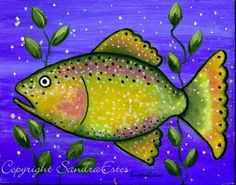 Paintings by Sandra Estes: My Reflections of Grace: Whimsical Colorful FOLK ART FISH Painting On Wood