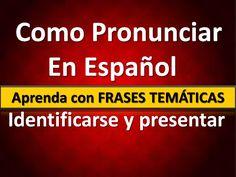 Como Pronunciar  em espanhol, curso de espanhol online, Identificarse