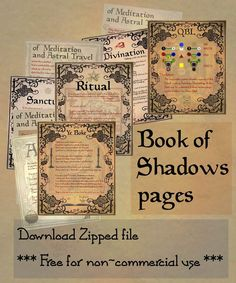 Nine pages for your Book of Shadows Download the zip file to get the folder of pages (The Book of Shadows is a collection of Occult instructions & information) Enjoy!! ---------- free to use --...