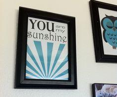 You Are My Sunshine 5x7 print. $8.00, via Etsy.