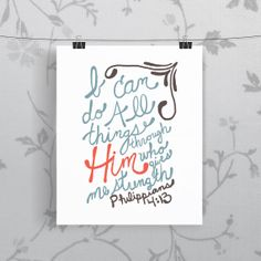 Bible Verse Art  -  Philippians 4:13 - Scripture Print - Hand-Lettered Typography on Etsy, $14.00