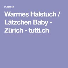 Warmes Halstuch / Lätzchen Baby - Zürich - tutti.ch Baby Kind, Baby Gifts, Sweet, Pacifiers, Candy, Gifts For Kids, Baby Presents