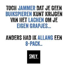 ⚪️⚫️#SMLY. Me Quotes, Qoutes, Funny Quotes, Wtf Funny, Funny Texts, Fitness Motivation, Dutch Quotes, Lifestyle Quotes, No Name