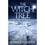 The Witch Tree (Anna Denning Mystery) (Kindle Edition)By Karin Kaufman