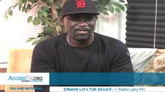 Church? Let's Talk About It with Pastor Larry Price - 1/27/2017