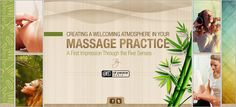 Creating a Welcoming Atmosphere in Your Massage Therapy Practice