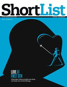 "Darth Vader magazine cover designed by Nomar Bar. ""Why Star Wars is still our first, our last, our everything..."""