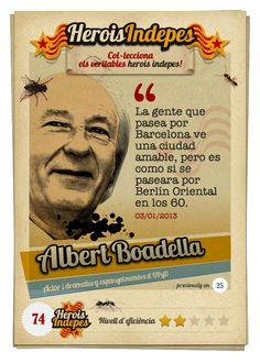 """#HeroisIndepes 74. Albert Boadella: """"La gente que pasea por Barcelona ve una ciudad amable, pero es como si se paseara por Berlín Oriental en los 60"""""""