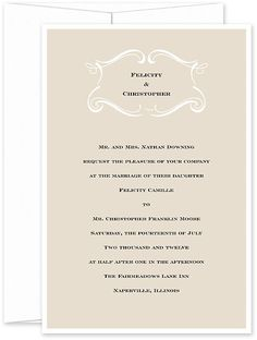 Inscripted Names 0 Together for the first time, your names are heralded by a frame of graceful flourishes on this white and taupe invitation. The design is pre-printed in the colors shown, but your text can be printed in the ink color and font of your choice.