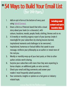 How to build your following before the book deal.   We've come to the final post in the Email List Building Series, where we'll up our game and delve into some of the more advanced list building techniques.   September 7, 2014