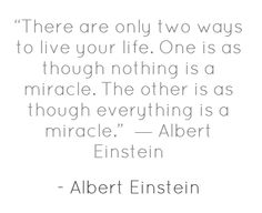 miracles - albert einstein