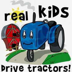 Real kids drive tractors!