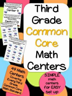 Third Grade Common Core Math Centers  EASY set up math centers covering EVERY third grade common core standard. 49 Centers! Made with the teacher in mind!! Also available for 2nd and 4th grade!!!