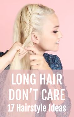Upgrade your hairstyle with these 17 ideas. Your long hair will feel like a whole new haircut with buns, braids, and updos galore.
