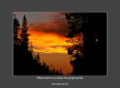Where there is no vision the people perish Proverbs 29:18