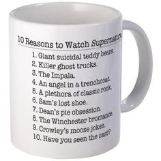 10 Reasons to Watch Supernatural Mugs on CafePress.com