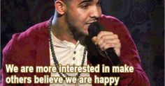 See related links to what you are looking for. Trying To Be Happy, Happy We, Drake Rapper, Drake Quotes, Rapper Quotes, Birthday Quotes, Believe, Quotes From Drake, Anniversary Quotes