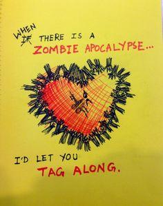 Zombie Apocalypse Valentine