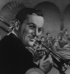 Glenn Miller (and his orchestra)
