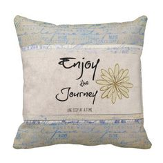 Inspirational Journey Quote Throw Pillow #quotepillows #pillows
