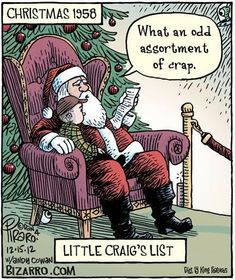 In a recent Bizarro comic Dan Piraro imagines what it might have been like when craigslist founder Craig Newmark was a little kid giving his Christmas Christmas Comics, Christmas Jokes, Christmas Time, Christmas Stuff, Christmas Cards, Christmas Ideas, Funny Christmas Cartoons, Merry Christmas, Christmas Doodles