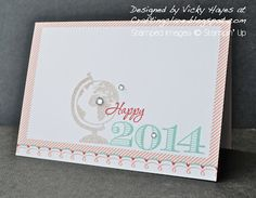 Stampin' Up ideas and supplies from Vicky at Crafting Clare's Paper Moments: Happy 2014 - wishing you a happy Stampin' Up new y...
