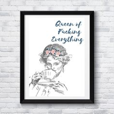 vintage woman sipping tea quoted: 'Queen of Fucking Everything' , bedroom decor, wall art, feminist, powerful, printable,  poster Vintage Woman, Vintage Ladies, Sipping Tea, Tea Quotes, Inspirational Posters, Quote Art, Queen Quotes, Last Minute Gifts, Bedroom Decor