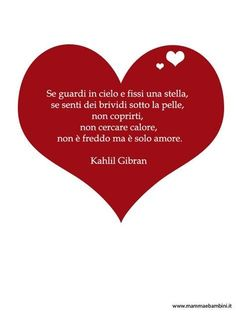 Common Quotes, Wise Quotes, Inspirational Quotes, Mamma Rosa, Italian Love Quotes, Kahlil Gibran, My Diary, Learning Italian, Love You