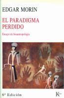 igma perdido : ensayo de bioantropología / Edgar Morin