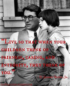 "❥ ""Live so that when your children think of fairness, caring, and integrity, they think of You."" ★ (This reminds me of my own Dad, who I so admired, respected, and looked up to!!)"