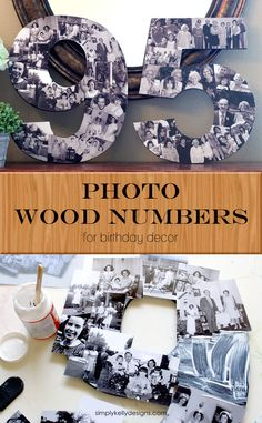 Modge Podge Photo Wood Numbers for Birthday Decor