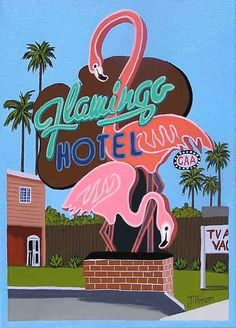 Mid Century Modern Eames Retro Limited Edition Print from Original Painting Flamingo Hotel Neon Sign Flamingo Hotel, Flamingo Art, Pink Flamingos, Flamingo Outfit, Flamingo Painting, Retro Art, Vintage Art, Vintage Menu, Vintage Travel