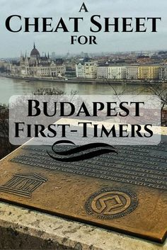 A Cheat Sheet for Budapest First-Timers- Hungary  URL : http://amzn.to/2nuvkL8 Discount Code : DNZ5275C