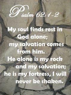 PSALM 62:1-2 This verse has had huge impact on my life.. #hawaiirehab www.hawaiiislandrecovery.com