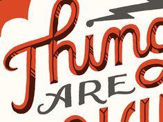 Dribbble - Things by Mary Kate McDevitt #lettering #type #dribbble