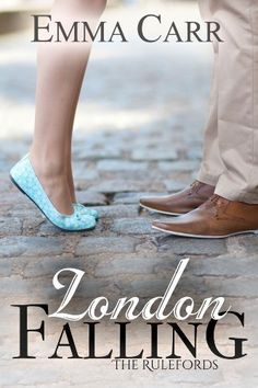 London Falling (The Rulefords) by Emma Carr, http://www.amazon.com/dp/B005H5T6LW/ref=cm_sw_r_pi_dp_nfaxtb12SKSY6