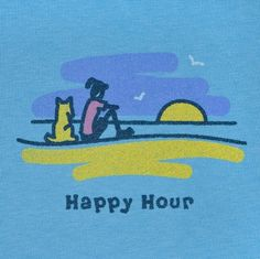 Create your own Happy Hour. This is the best Happy Hour Ever! Love to take the pups to the beach! Get A Life, Love Life, Life Is Good, Do What You Like, My Love, Happy Hour, My Happy Place, Cool Shirts, Make Me Smile