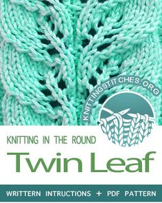 Circular Knitting - Written instructions for Twin Leaf lace stitch in the round. Circular Knitting - Written instructions for Twin Leaf lace stitch in the round. Leaf Knitting Pattern, Lace Knitting Stitches, Knitting Machine Patterns, Loom Knitting, Circular Knitting Patterns, Beginner Knitting, Knitting Sweaters, Knitting Designs, Lace Patterns