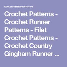 Crochet Patterns - Crochet Runner Patterns - Filet Crochet Patterns - Crochet Country Gingham Runner Pattern